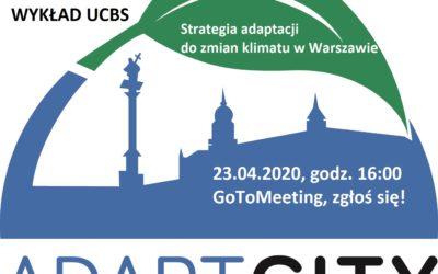 dr Wojciech Szymalski na zdalnym wykładzie UCBS – Strategia adaptacji Warszawy do zmian klimatu